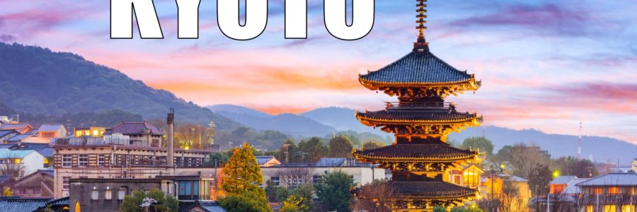 Everything you need to know about Kyoto
